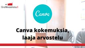 Canva Suomi kokemuksia laaja arvostelu